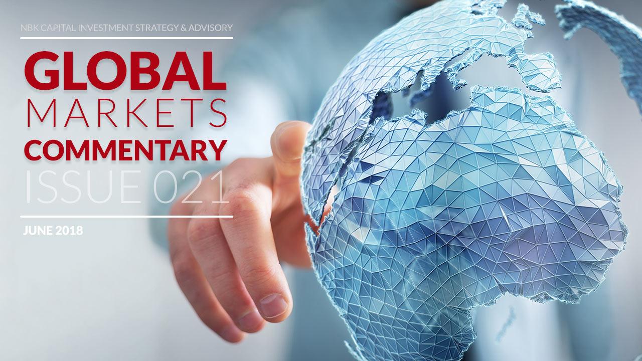 NBKCapital-Global-Monthly-Market-Commentary-Issue21-for-June2018-EN