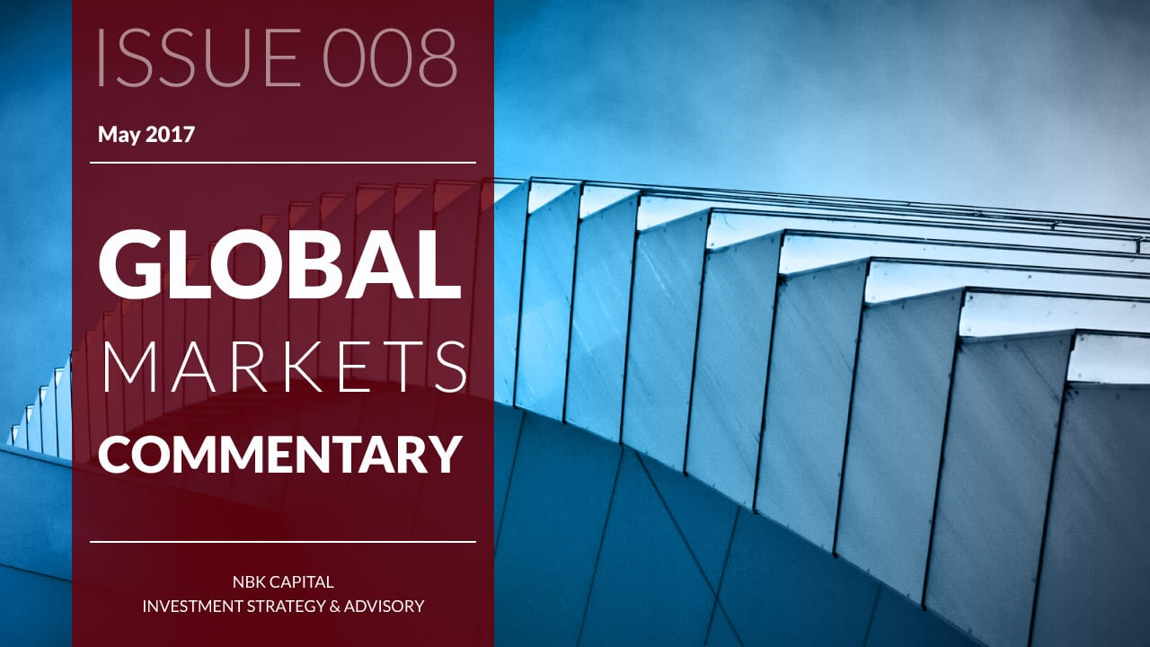 NBK Capital Global Markets Commentary – May 2017