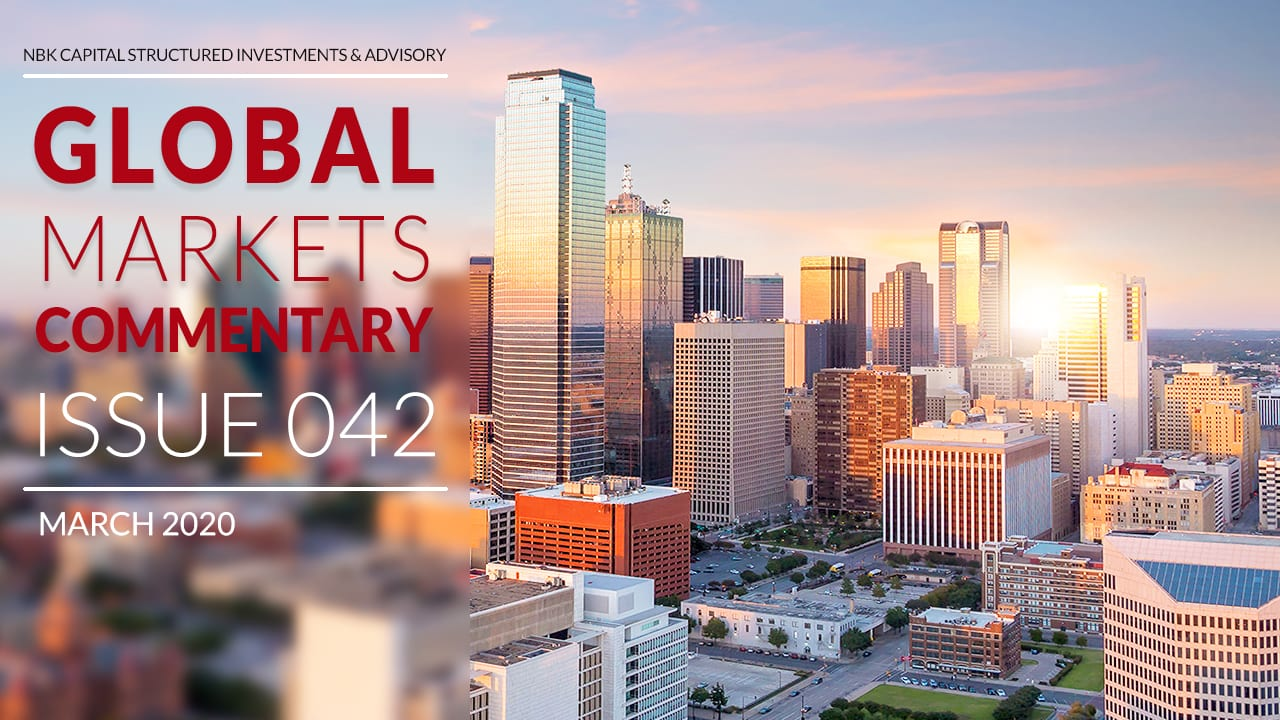 GLOBAL MARKETS COMMENTARY – MARCH 2020