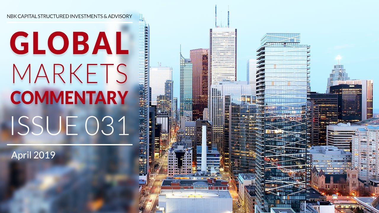 GLOBAL MARKETS COMMENTARY – APRIL 2019
