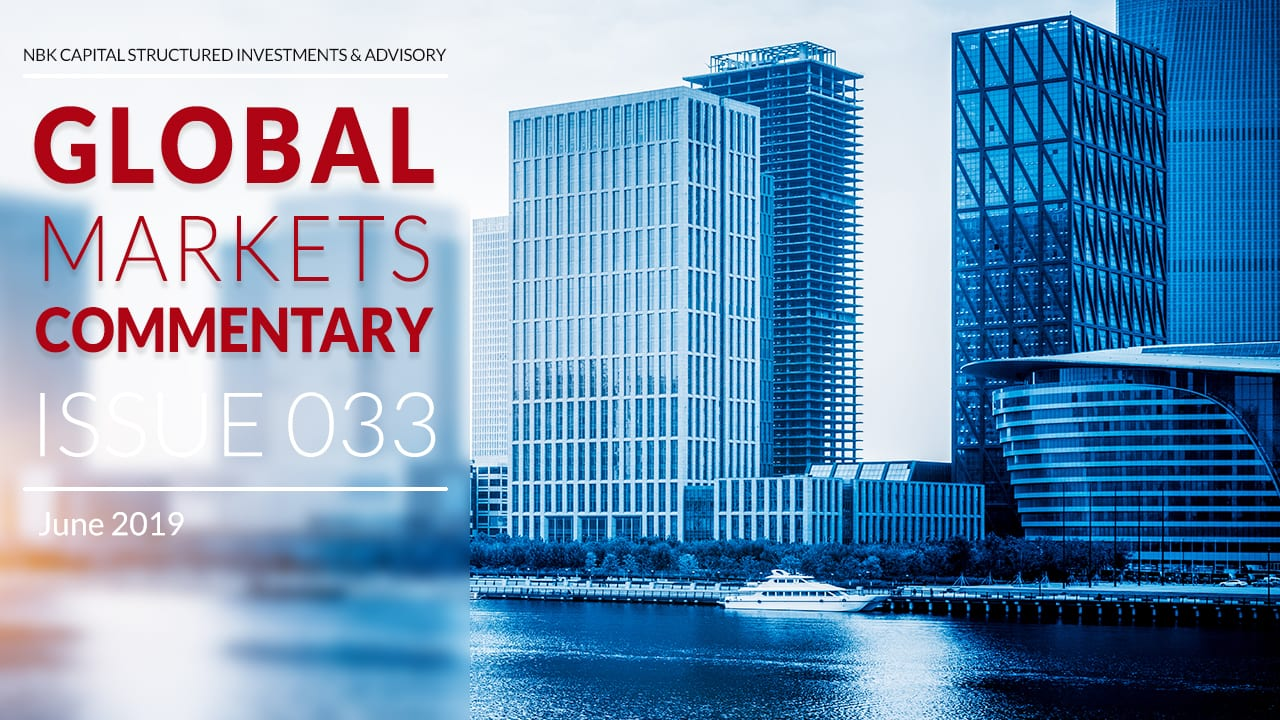 GLOBAL MARKETS COMMENTARY – June 2019