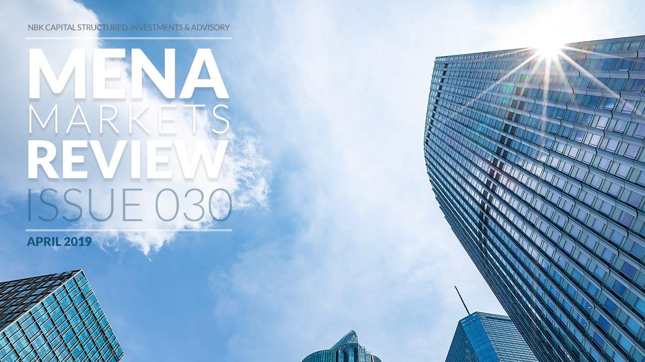 MENA MARKETS REVIEW: APRIL 2019
