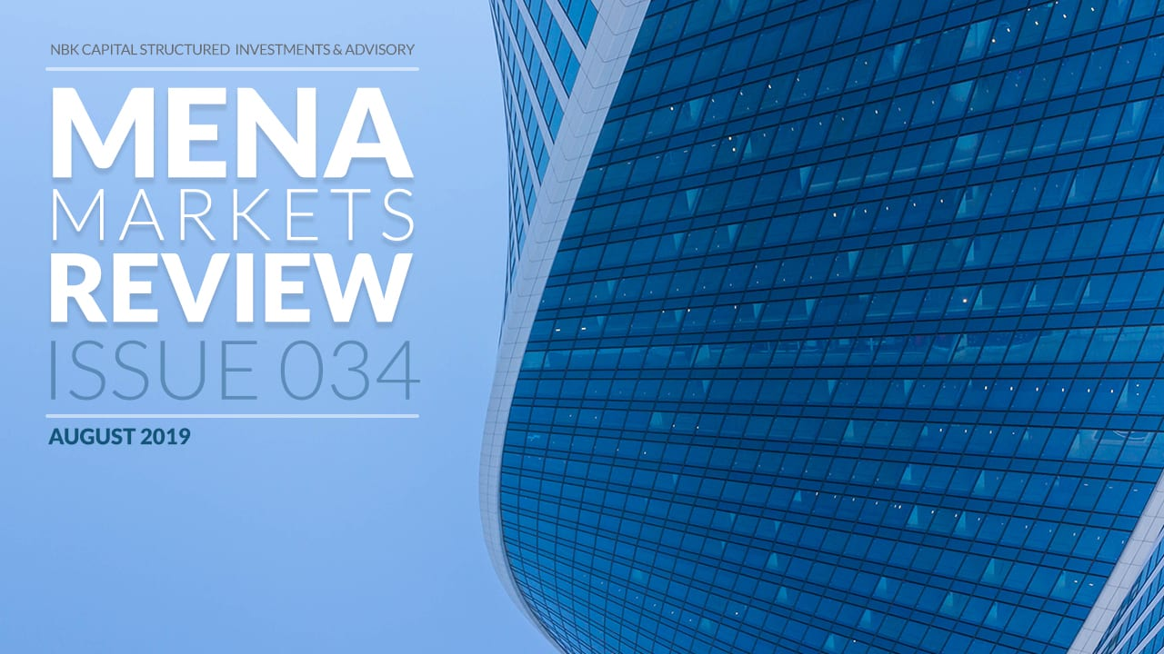 MENA MARKETS REVIEW: AUGUST 2019