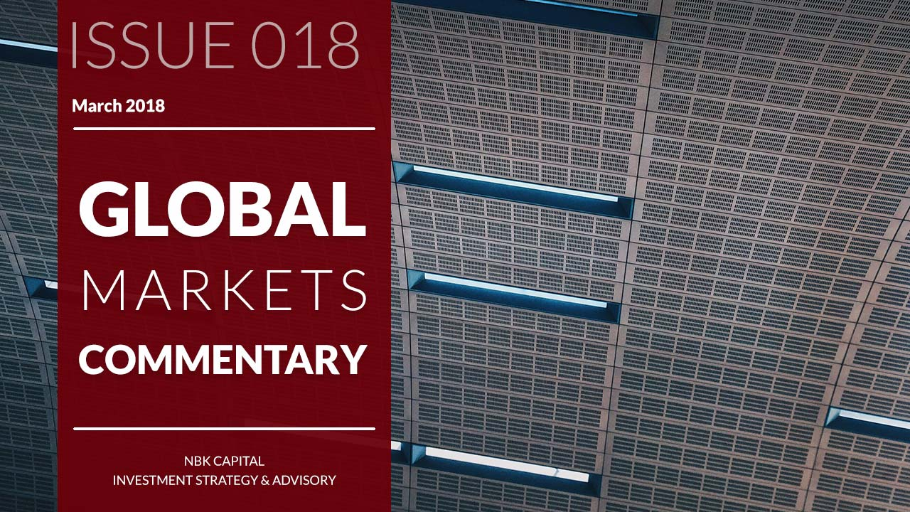 NBK Capital Global Markets Commentary – March 2018