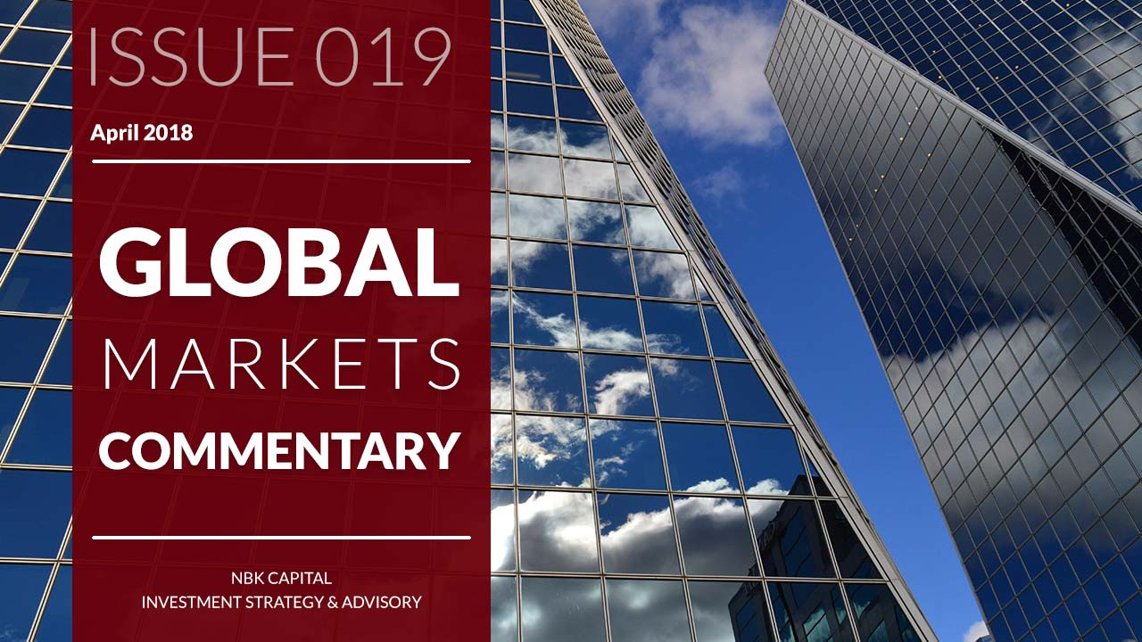 NBK Capital Global Markets Commentary – April 2018