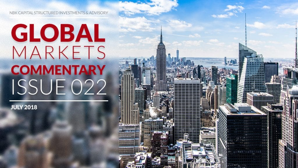 NBKCapital-Global-Monthly-Market-Commentary-Issue22-for-July2018-EN