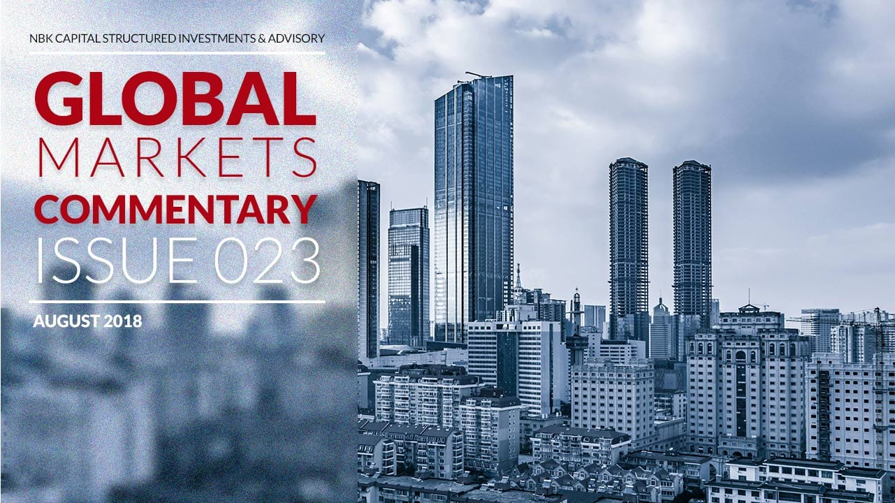 NBK Capital Global Markets Commentary – August 2018