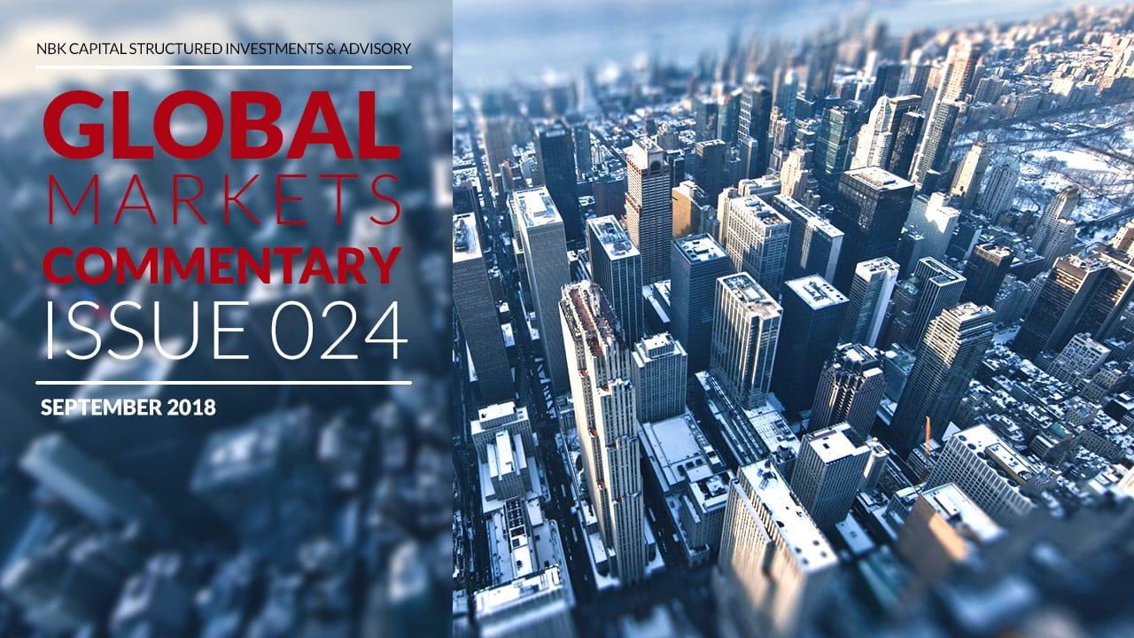 NBK Capital Global Markets Commentary – September 2018