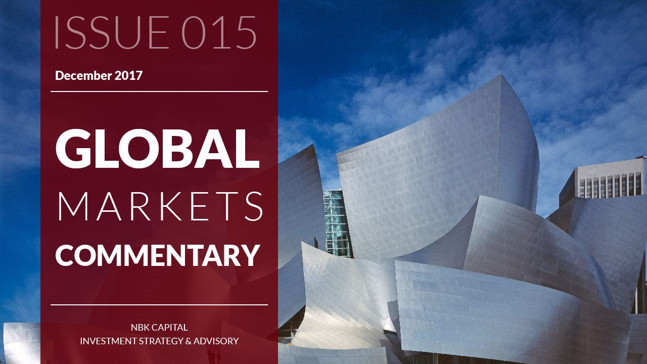 NBK Capital Global Markets Commentary – December 2017