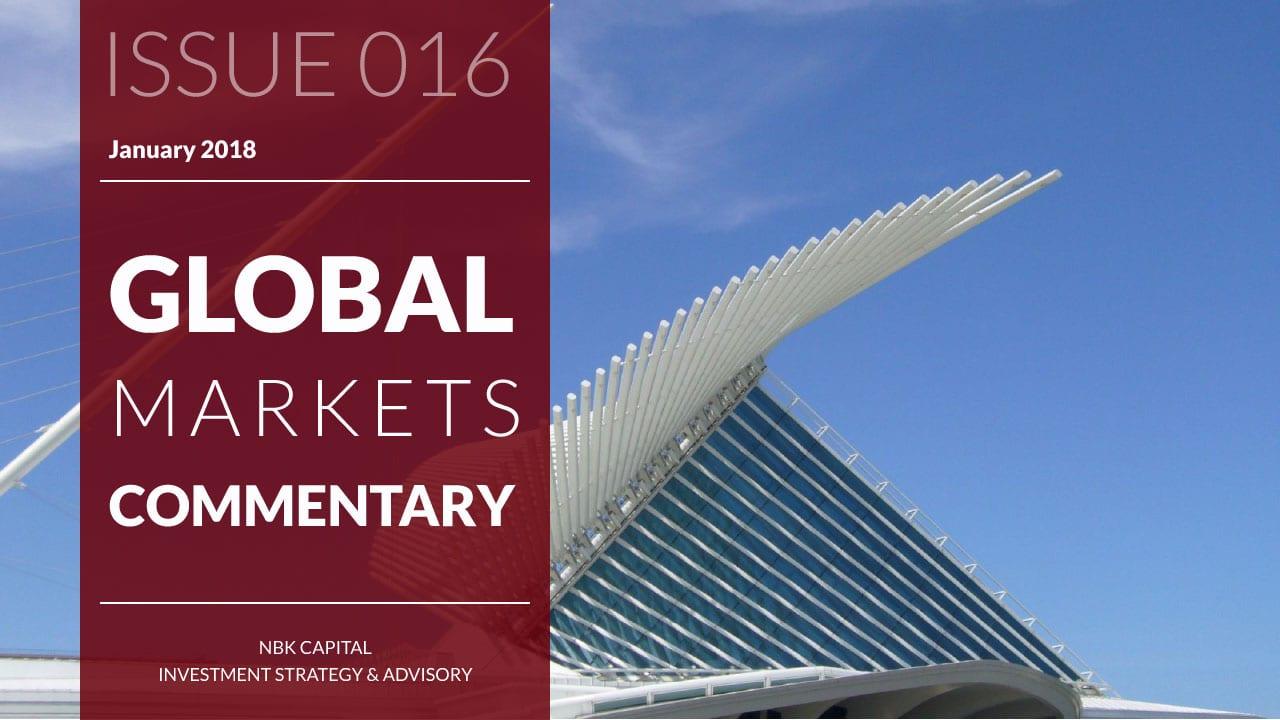 NBK Capital Global Markets Commentary – January 2018