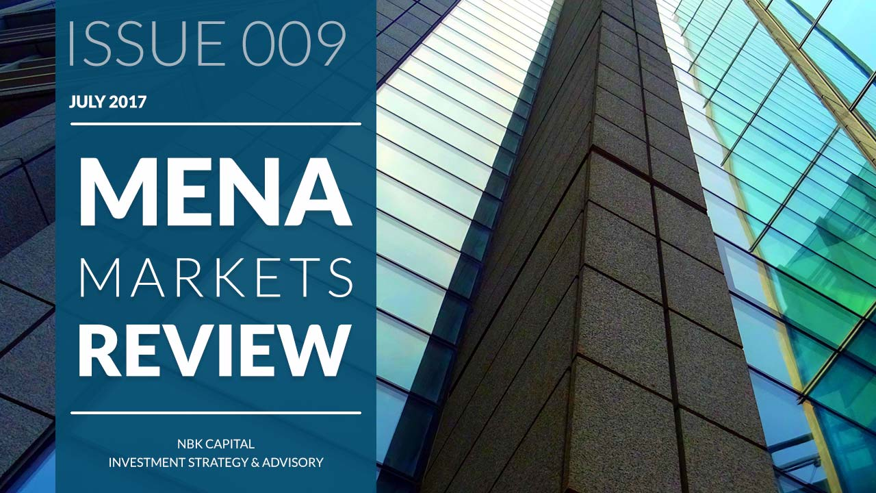 MENA MARKETS REVIEW: JULY 2017