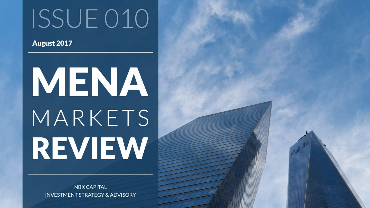 MENA MARKETS REVIEW: AUGUST 2017