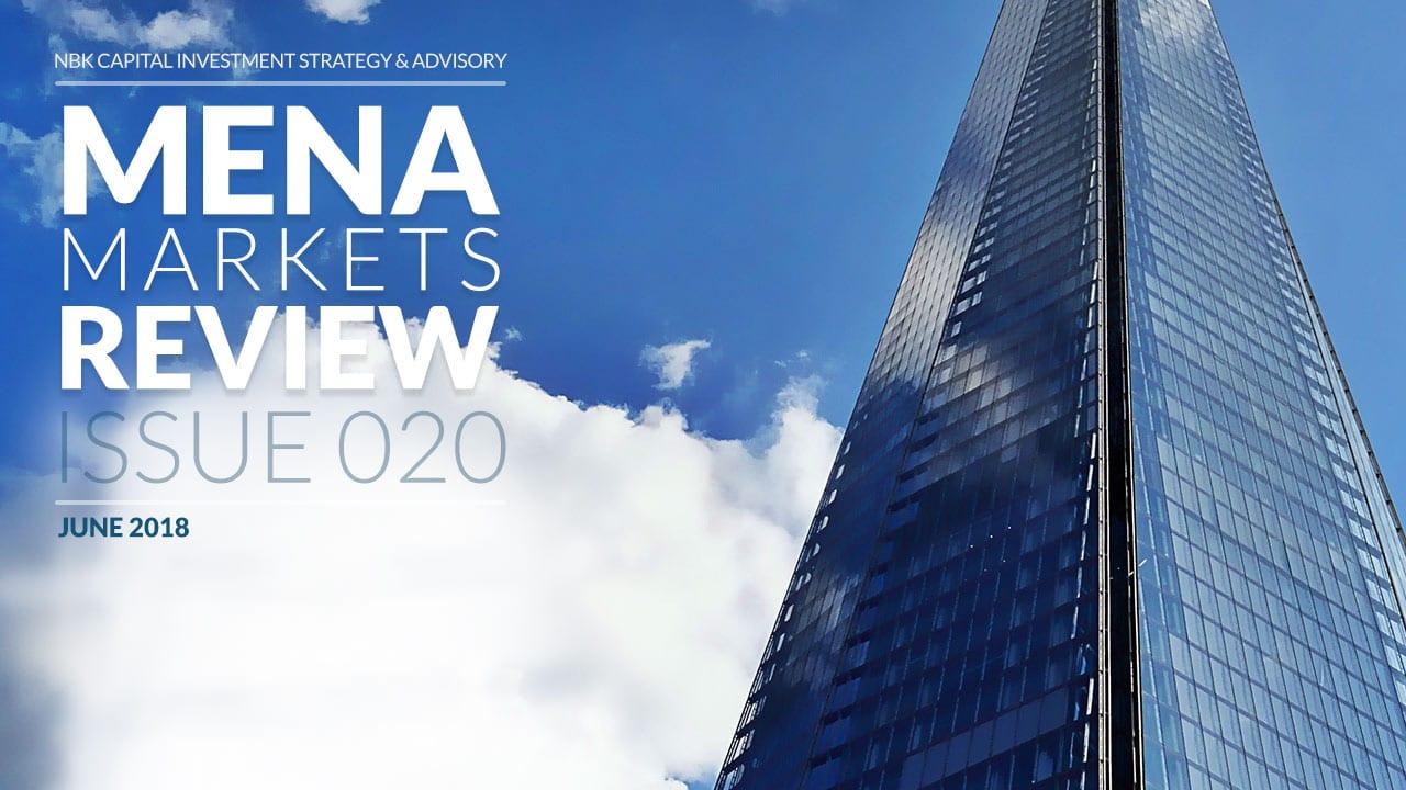 MENA MARKETS REVIEW: JUNE 2018
