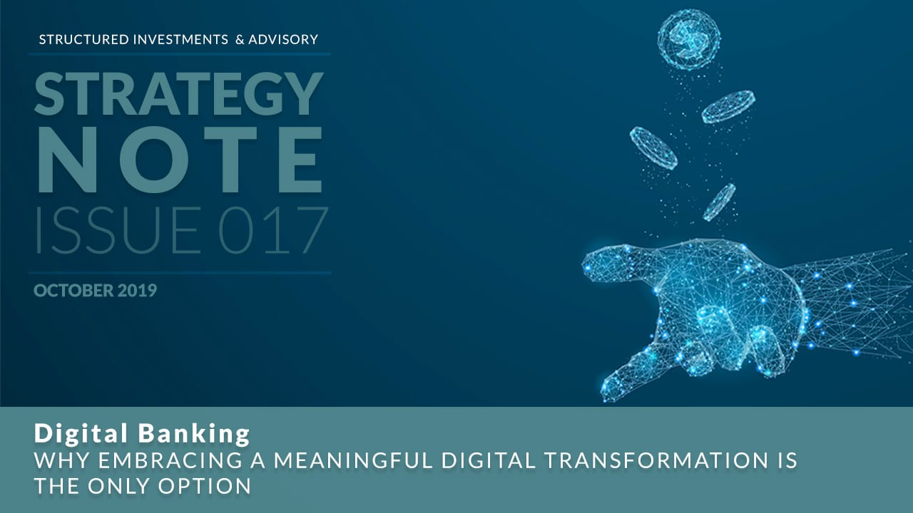 Digital Banking | Why Embracing A Meaningful Digital Transformation is the Only Option