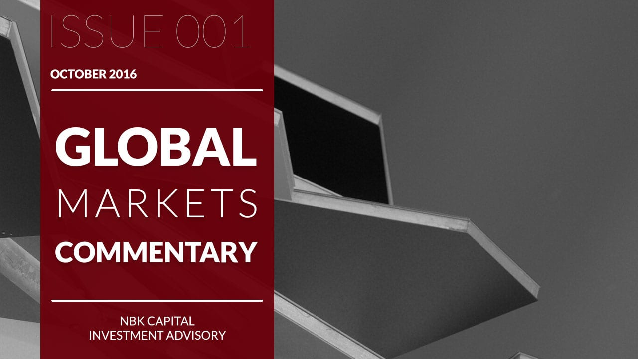 NBK CAPITAL GLOBAL MARKETS COMMENTARY – October 2016