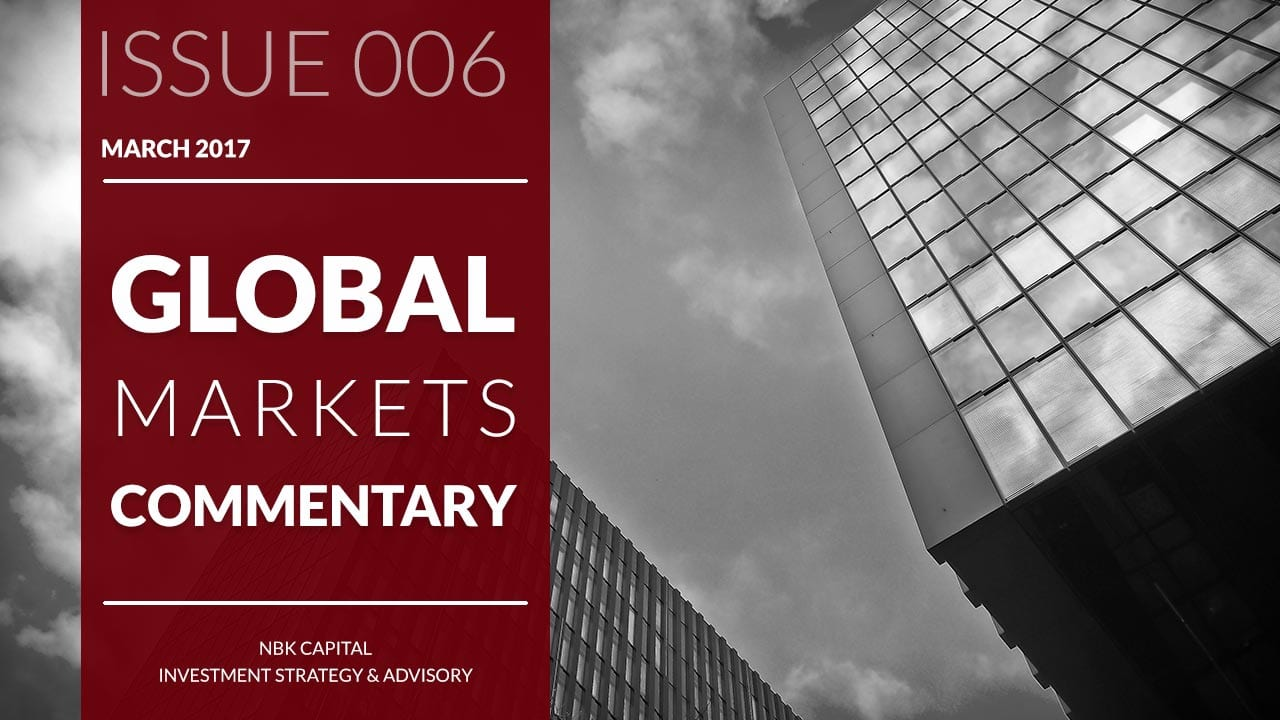 NBK Capital Global Markets Commentary – March 2017