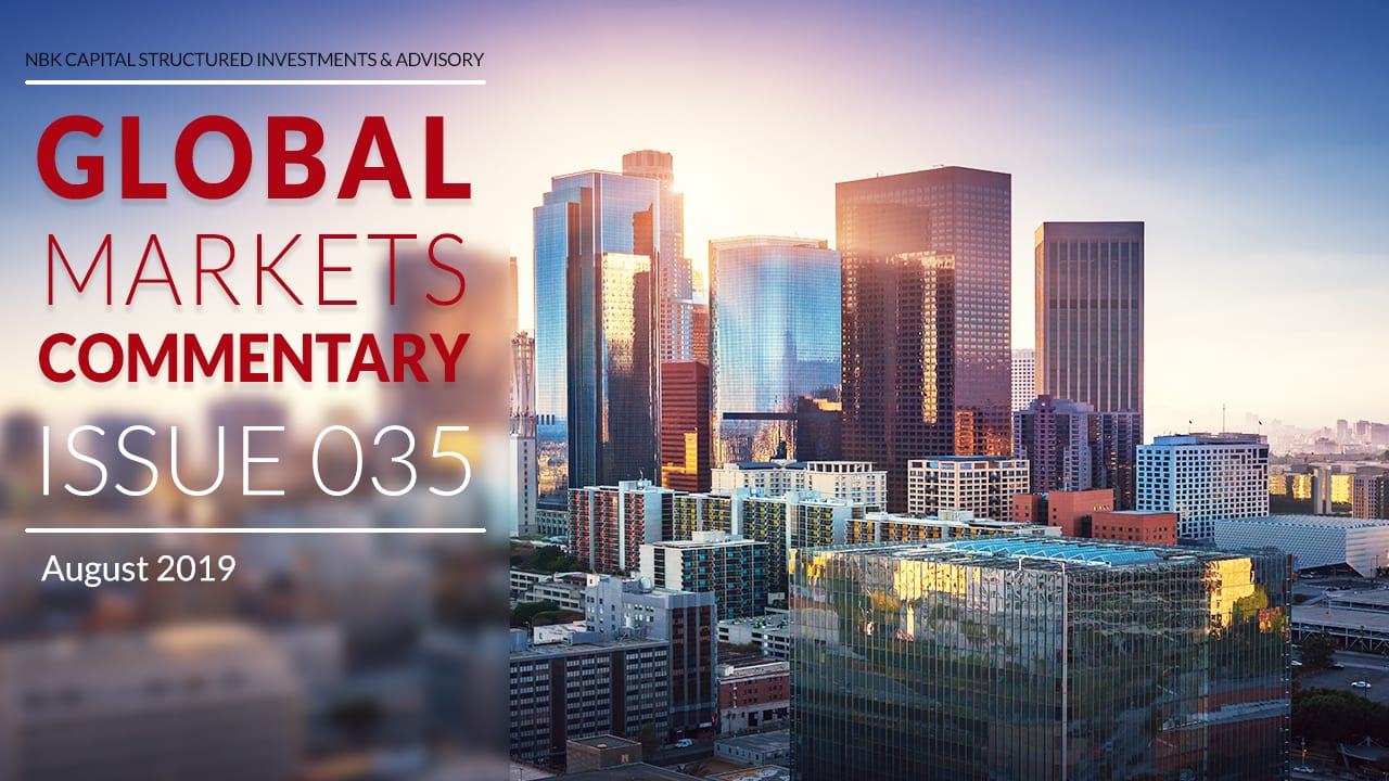 Global Markets Commentary – August 2019