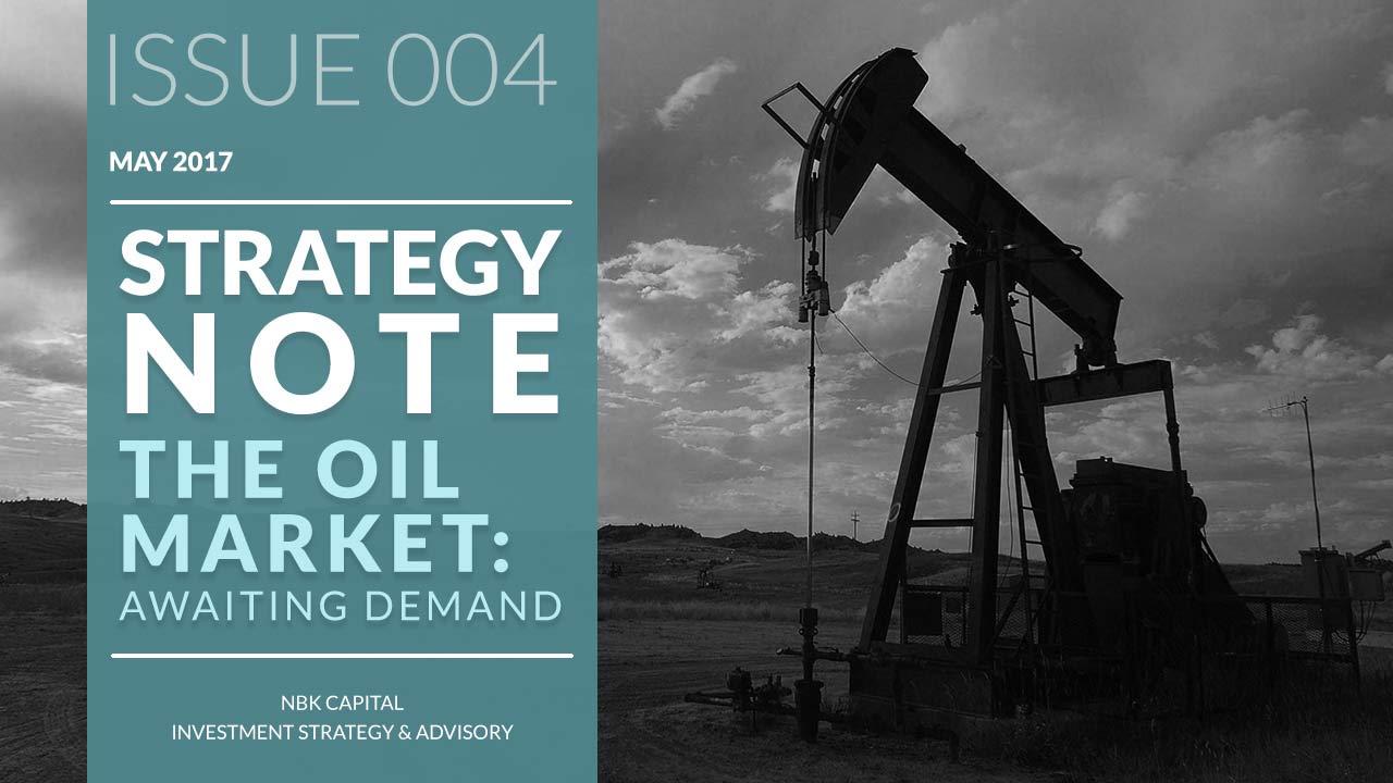 The Oil Market: Awaiting Demand